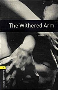 Oxford Bookworms Library: Level 1:: The Withered Arm audio CD pack (Package)