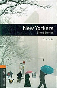 Oxford Bookworms Library: Level 2:: New Yorkers - Short Stories (Paperback)