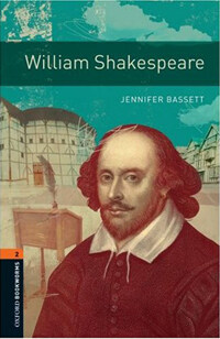 Oxford Bookworms Library: Level 2:: William Shakespeare (Paperback)