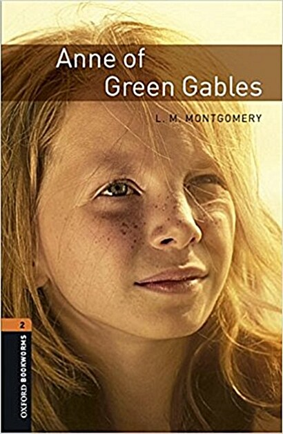 Oxford Bookworms Library: Level 2:: Anne of Green Gables audio CD pack (Package)