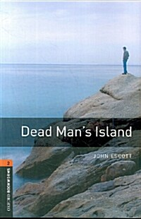 Oxford Bookworms Library: Level 2:: Dead Mans Island audio CD pack (Package)