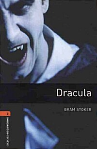 Oxford Bookworms Library: Level 2:: Dracula audio CD pack (Package)