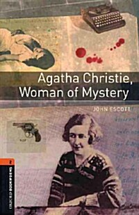 Oxford Bookworms Library: Level 2:: Agatha Christie, Woman of Mystery audio CD pack (Package)