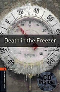 Oxford Bookworms Library: Level 2:: Death in the Freezer audio CD pack (Package)