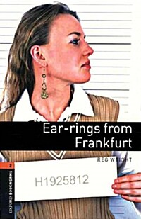 Oxford Bookworms Library: Level 2:: Ear-rings from Frankfurt audio CD pack (Package)