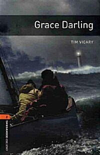 Oxford Bookworms Library: Level 2:: Grace Darling audio CD pack (Package)