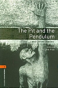 Oxford Bookworms Library: Level 2:: The Pit and the Pendulum and Other Stories audio CD pack (Package)