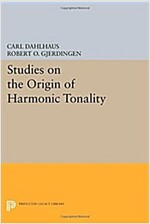 Studies on the Origin of Harmonic Tonality (Paperback)