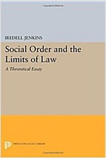 Social Order and the Limits of Law: A Theoretical Essay (Paperback)