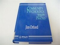 Community psychology : theory and practice