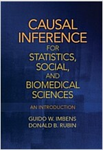 Causal Inference for Statistics, Social, and Biomedical Sciences : An Introduction (Hardcover)
