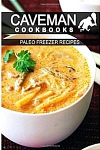 Paleo Freezer Recipes (Paperback)
