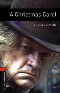 Oxford Bookworms Library: Level 3:: A Christmas Carol (Paperback)