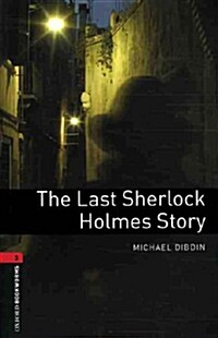 Oxford Bookworms Library: Level 3:: The Last Sherlock Holmes Story audio CD pack (Package)