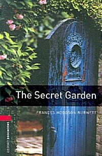 The Oxford Bookworms Library: Stage 3: The Secret Garden Audio CD Pack (Package)