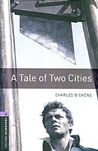 Oxford Bookworms Library: Level 4:: A Tale of Two Cities (Paperback)