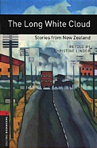 Oxford Bookworms Library: Level 3:: the Long White Cloud - Stories from New Zealand Audio CD Pack (Package)