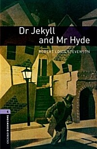 Oxford Bookworms Library: Level 4:: Dr Jekyll and Mr Hyde (Paperback)