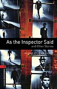 Oxford Bookworms Library: Level 3:: As the Inspector Said and Other Stories Audio CD Pack (Package)