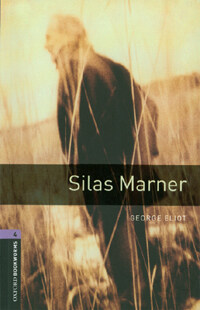 Oxford Bookworms Library: Level 4:: Silas Marner (Paperback)