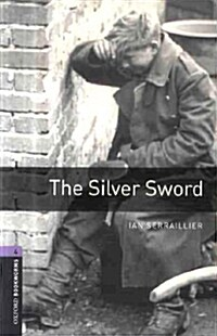 Oxford Bookworms Library: Level 4:: The Silver Sword (Paperback)