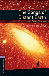 Oxford Bookworms Library: Level 4:: The Songs of Distant Earth and Other Stories (Paperback)
