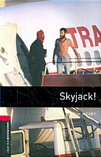 Oxford Bookworms Library: Level 3:: Skyjack! (Paperback)