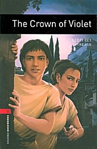 Oxford Bookworms Library: Level 3:: The Crown of Violet (Paperback)