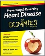 Preventing & Reversing Heart Disease for Dummies (Paperback, 3, Revised)