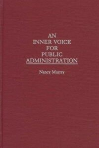 An inner voice for public administration