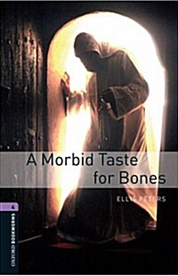 Oxford Bookworms Library: Level 4:: A Morbid Taste For Bones (Paperback)