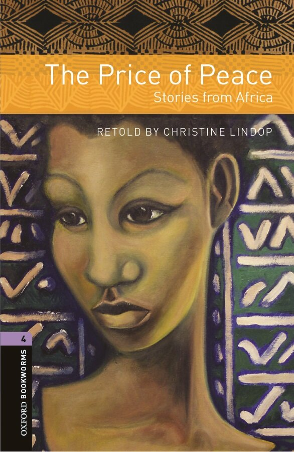 Oxford Bookworms Library: Level 4:: The Price of Peace: Stories from Africa (Paperback)