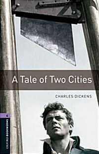 Oxford Bookworms Library: Stage 4: A Tale of Two Cities Audio CD Pack (Package)