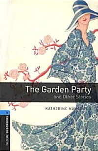 Oxford Bookworms Library: Level 5:: The Garden Party and Other Stories audio CD pack (Package)