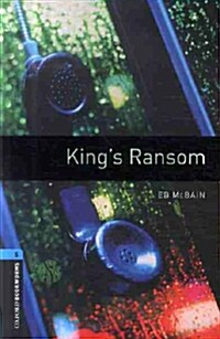Oxford Bookworms Library: Level 5:: Kings Ransom audio CD pack (Package)