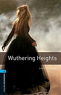 Oxford Bookworms Library: Level 5:: Wuthering Heights audio CD pack (Package)