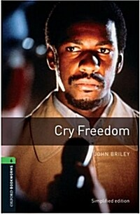 Oxford Bookworms Library: Level 6:: Cry Freedom (Paperback)