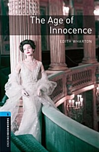 Oxford Bookworms Library: Level 5:: The Age of Innocence audio CD pack (Package)