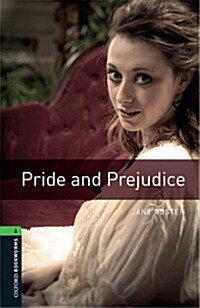 Oxford Bookworms Library: Level 6:: Pride and Prejudice (Paperback)