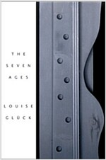 The Seven Ages (Hardcover, 1st)
