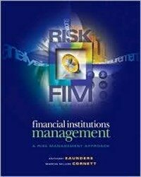Financial institutions management : a risk management approach 5th ed