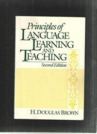 Principles of language learning and teaching 2nd ed