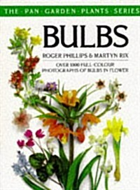 Bulbs (The Pan Garden Plants Series) (Paperback, New edition)