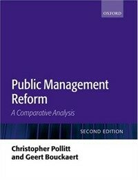 Public management reform : a comparative analysis 2nd ed