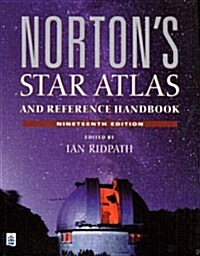 Nortons Star Atlas and Reference Handbook (19th Edition) (Paperback, 19th)