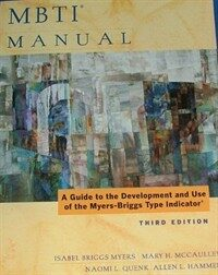 MBTI manual : a guide to the development and use of the Myers-Briggs Type Indicator 3rd ed