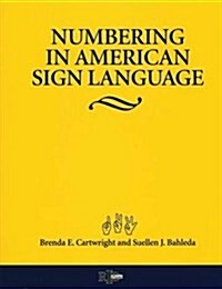 Numbering In American Sign Language (Paperback)