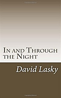 In and Through the Night (Paperback)