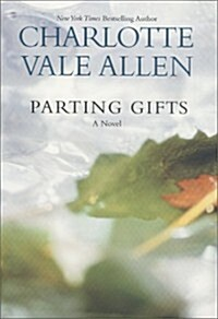 Parting Gifts (Hardcover, First Edition)
