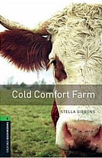 Oxford Bookworms Library: Stage 6: Cold Comfort Farm (Paperback)